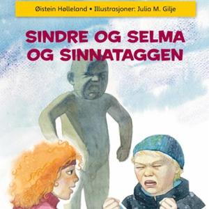 Sindre og Selma og Sinnataggen (lydbok) av Øi