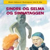 Sindre og Selma og Sinnataggen
