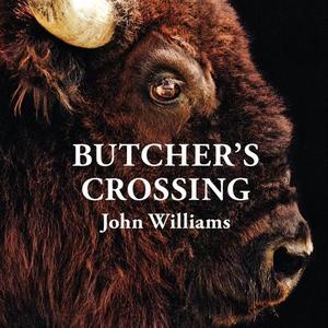 Butcher's crossing (lydbok) av John Williams
