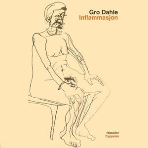 Inflammasjon (lydbok) av Gro Dahle