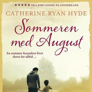 Sommeren med August (lydbok) av Catherine Rya