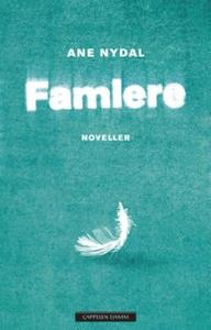 Famlere (ebok) av Ane Nydal