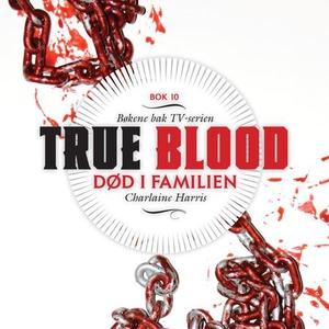 Død i familien (lydbok) av Charlaine Harris