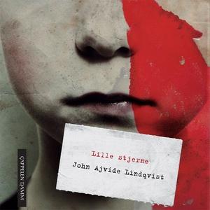 Lille stjerne (lydbok) av John Ajvide Lindqvi