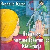 Hanne og hemmeligheten på Kiel-ferja