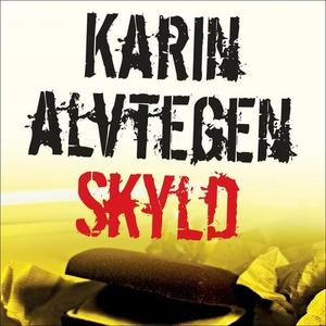 Skyld (lydbok) av Karin Alvtegen