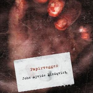 Papirvegger (lydbok) av John Ajvide Lindqvist