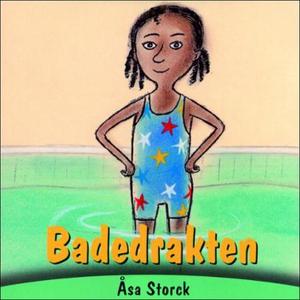 Badedrakten (lydbok) av Åsa Storck