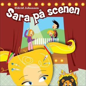 Sara på scenen (lydbok) av Eldrid Johansen
