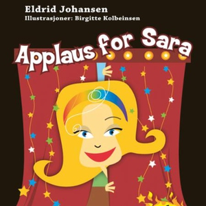 Applaus for Sara (lydbok) av Eldrid Johansen
