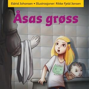 Åsas grøss (lydbok) av Eldrid Johansen