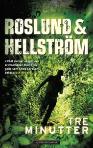 Tre minutter (ebok) av Roslund & Hellström, A