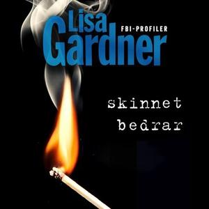 Skinnet bedrar (lydbok) av Lisa Gardner