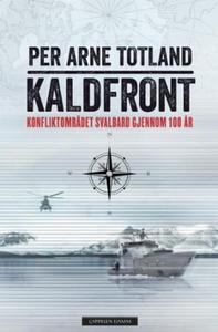 Kaldfront (ebok) av Per Arne Totland