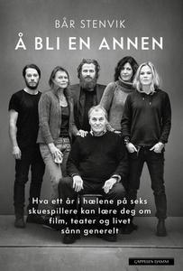Å bli en annen (ebok) av Bår Stenvik