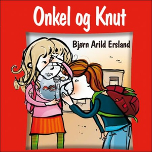 Onkel og Knut (lydbok) av Bjørn Arild Ersland