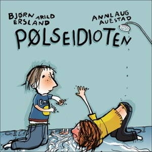 Pølseidioten (lydbok) av Bjørn Arild Ersland