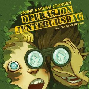 Operasjon jentebursdag (lydbok) av Janne Aase
