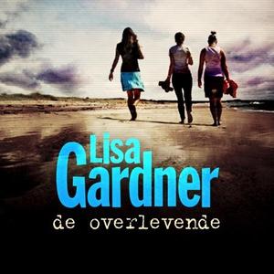 De overlevende (lydbok) av Lisa Gardner