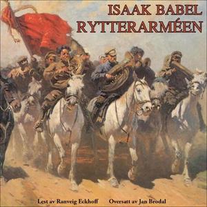 Rytterarméen (lydbok) av Isaak Babel'