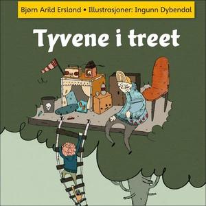 Tyvene i treet (lydbok) av Bjørn Arild Erslan
