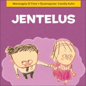 Jentelus (lydbok) av Mariangela Di Fiore