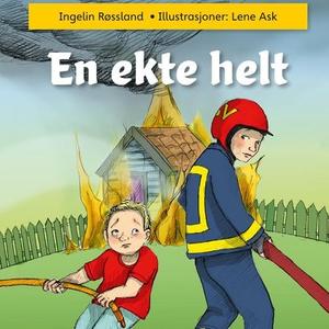 En ekte helt (lydbok) av Ingelin Røssland