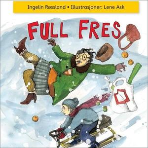 Full fres! (lydbok) av Ingelin Røssland