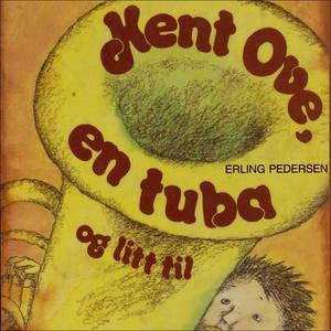 Kent Ove, en tuba og litt til (lydbok) av Erl