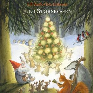 Jul i Storskogen (lydbok) av Ulf Stark