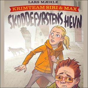 Skoddefyrstens hevn (lydbok) av Lars Mæhle