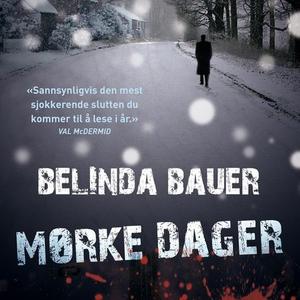 Mørke dager (lydbok) av Belinda Bauer