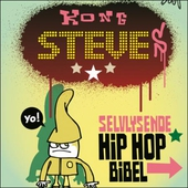 Kong Steves selvlysende hiphop-bibel