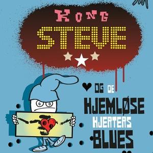 Kong Steve og de hjemløse hjerters blues (lyd
