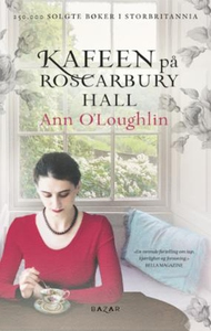 Kafeen på Roscarbury Hall (ebok) av Ann O'Lou