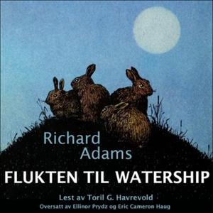 Flukten til Watership (lydbok) av Richard Ada