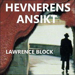 Hevnerens ansikt (lydbok) av Lawrence Block