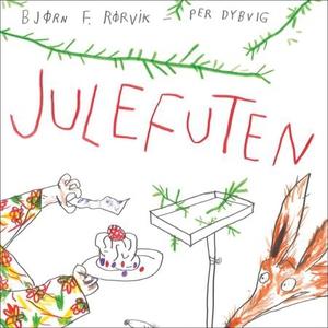 Julefuten (lydbok) av Bjørn F. Rørvik