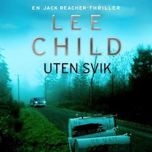 Uten svik (lydbok) av Lee Child