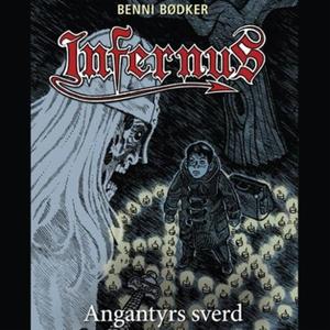 Angantyrs sverd (lydbok) av Benni Bødker