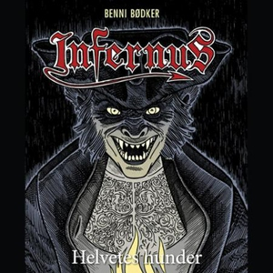 Helvetes hunder (lydbok) av Benni Bødker