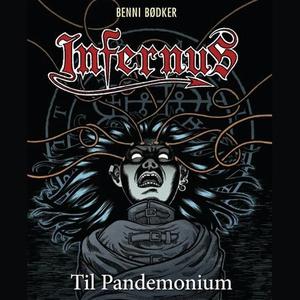 Til Pandemonium (lydbok) av Benni Bødker