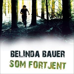 Som fortjent (lydbok) av Belinda Bauer