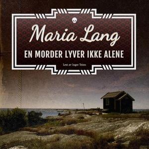 En morder lyver ikke alene (lydbok) av Maria