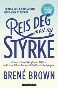 Reis deg med ny styrke (ebok) av Brené Brown
