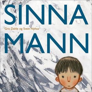 Sinna mann (lydbok) av Gro Dahle
