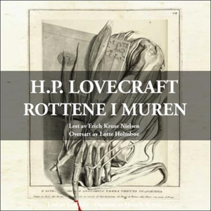 Rottene i muren (lydbok) av H.P. Lovecraft, H