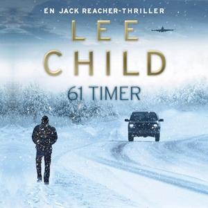61 timer (lydbok) av Lee Child