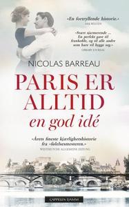 Paris er alltid en god idé (ebok) av Nicolas