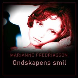 Ondskapens smil (lydbok) av Marianne Fredriks